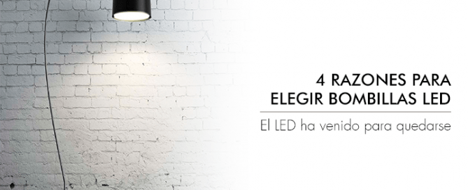 Bombillas LED, ventajas